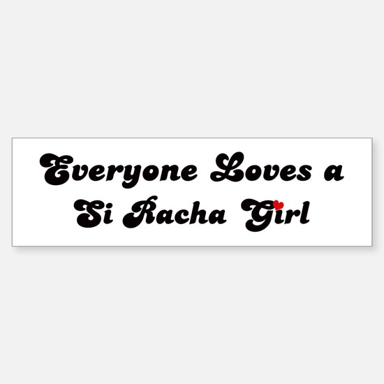 Loves Si Racha Girl Bumper Bumper Bumper Sticker
