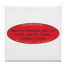 Beer for Breakfast Tile Coaster