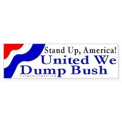 Stand Up, America... Bumper Bumper Sticker