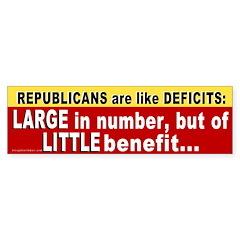 Republicans are like Deficits Bumper Sticker