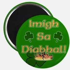 Go to the Devil! Irish Gaelic Magnet