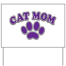 Cat Mom Yard Sign