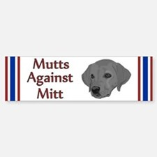 Mutts Against Mitt Bumper Bumper Sticker