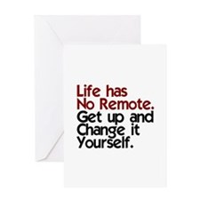 Life Has No Remote Greeting Card