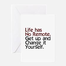 Life Has No Remote Greeting Card