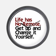 Life Has No Remote Wall Clock