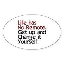 Life Has No Remote Decal