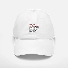 Life Has No Remote Baseball Baseball Cap