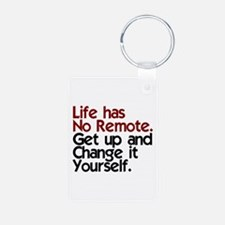 Life Has No Remote Keychains