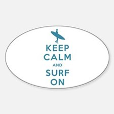 Keep Calm and Surf On Sticker (Oval)