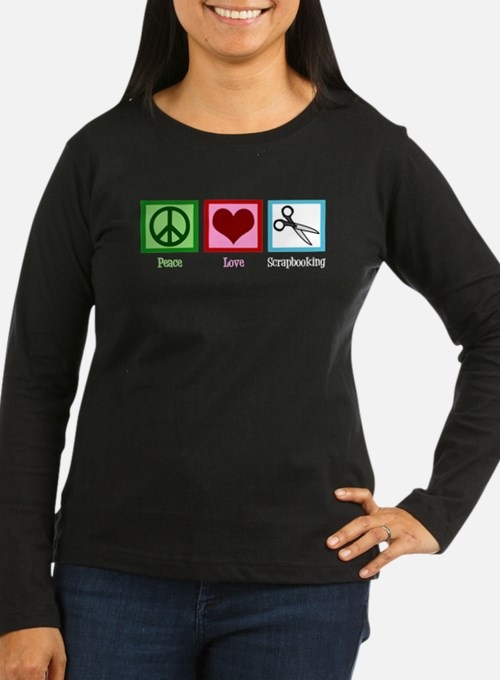 Peace Love Scrapbooking T-Shirt