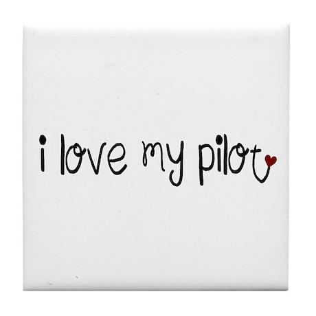 I Love my Pilot Tile Coaster