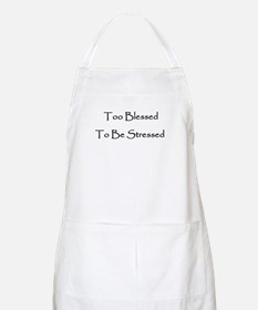 To Blessed To Be Stresed BBQ Apron