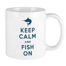 Keep Calm and Fish On Mug