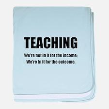Teacher Outcome baby blanket