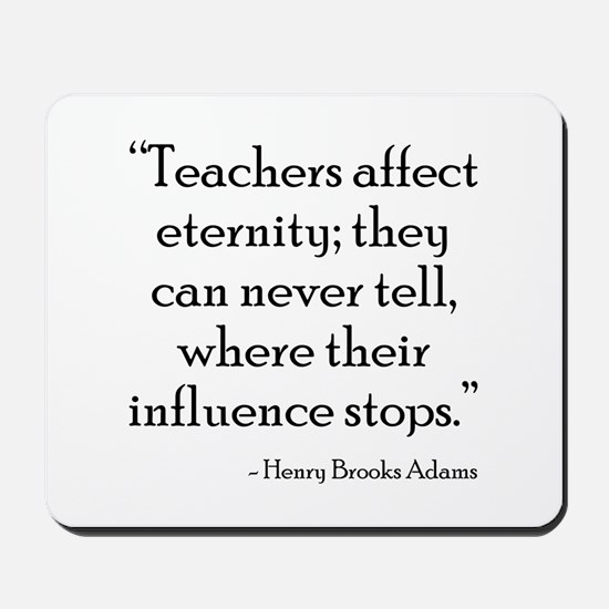 Teacher Eternity Mousepad