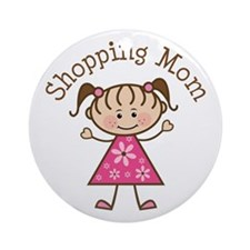 Shopping Mom Gift Ornament (Round)