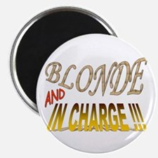 """Blonde and in Charge !!! 2.25"""" Magnet (100 pack)"""