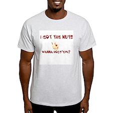 Got The Nuts Ash Grey T-Shirt