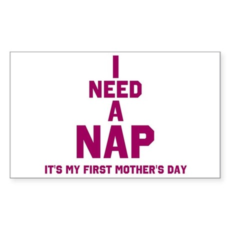 First Mother's Day, I need a Sticker (Rectangle 10
