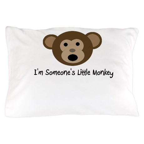 Someone's Monkey Pillow Case