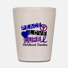 Peace Love Cure Childhood Strokes 1 Shot Glass