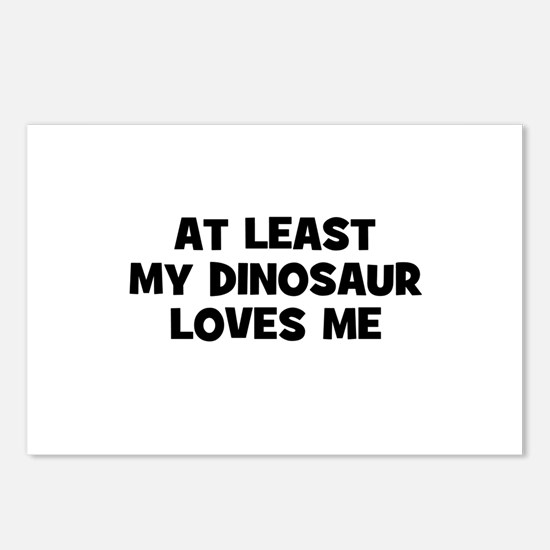 At Least My Dinosaur Loves Me Postcards (Package o