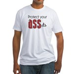 Protect Your ASSets Fitted T-Shirt