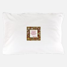 Life Goes On Pillow Case