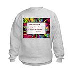Genius and Madness Kids Sweatshirt