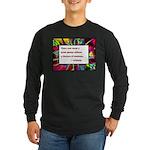 Genius and Madness Long Sleeve Dark T-Shirt