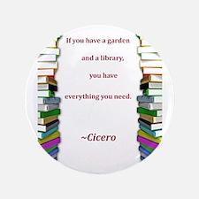 """A Garden and A Library 3.5"""" Button"""