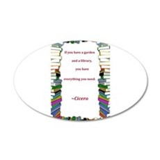 A Garden and A Library 22x14 Oval Wall Peel