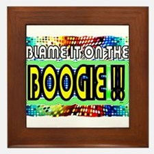 blame it on the boogie Framed Tile