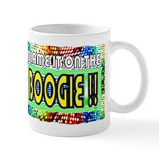 blame it on the boogie Mug