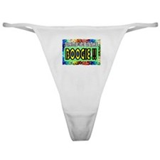 blame it on the boogie Classic Thong