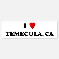 I Love Temecula Bumper Bumper Bumper Sticker