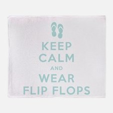 Keep Calm and Wear Flip Flops Throw Blanket