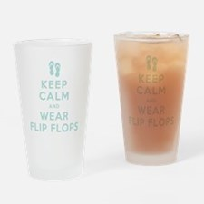 Keep Calm and Wear Flip Flops Drinking Glass
