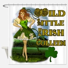 Wild Little Irish Colleen Shower Curtain