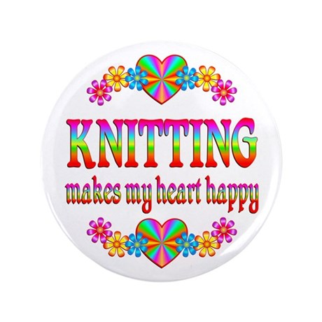 "Knitting Happy 3.5"" Button"