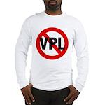 Ban VPL (Visible Panty Line) Long Sleeve T-Shirt