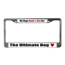 My Dogs Annie & Ace License Plate Frame