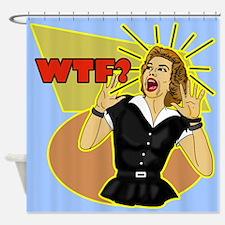 WTF? Retro 50's Humor Shower Curtain