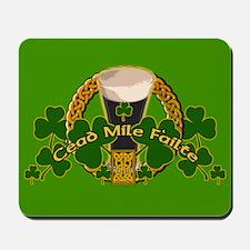 100 Thousand Welcomes Irish Gaelic Mousepad
