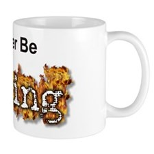 I'd Rather Be Torching Mug