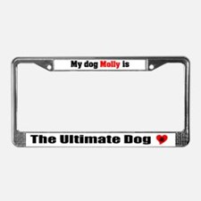 My Dog Molly License Plate Frame