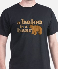 A Baloo is a Bear Black T-Shirt