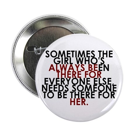 "Always Be There For Her 2.25"" Button (10 pack"