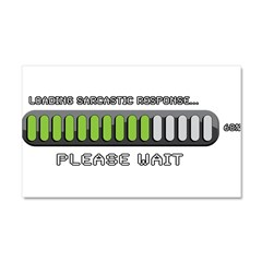 LOADING SARCASTIC RESPONSE Car Magnet 20 x 12
